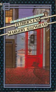 Tether's End (Albert Campion Mystery, #16) - Margery Allingham