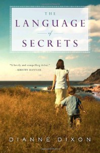 The Language of Secrets - Dianne Dixon