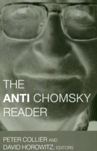 The Anti-Chomsky Reader - Peter Collier, David Horowitz