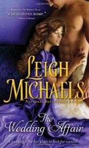 The Wedding Affair - Leigh Michaels