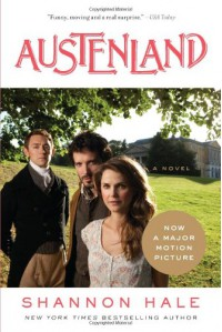 Austenland - Shannon Hale