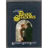 My Scrapbook: Memories of Dark Shadows - Kathryn Leigh Scott