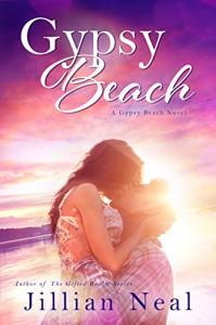 Gypsy Beach: A Gypsy Beach Novel - Jillian Neal, Chasity Jenkins-Patrick