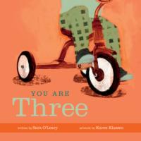 You Are Three - Sara O'Leary, Karen Klassen