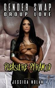Gender Swap Group Love: Pleasure Pyramid - Jessica Nolan