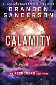 Calamity (The Reckoners) - Brandon Sanderson