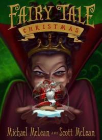 Fairy Tale Christmas - Michael McLean, Scott McLean
