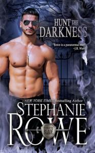 Hunt the Darkness - Stephanie Rowe