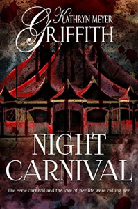 Night Carnival Short Story - Kathryn Meyer Griffith