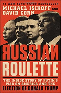 Russian Roulette - Michael Isikoff