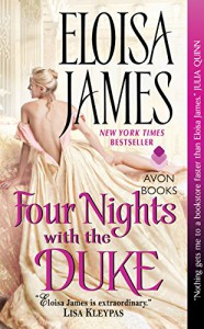 Four Nights with the Duke (Desperate Duchesses Book 8) - Eloisa James