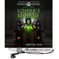 Vosper's Revenge: Book Three of the Dragon Stone Saga - Kristian Alva