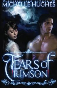 Tears of Crimson (Volume 1) - Michelle Hughes