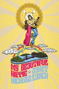 My Beautiful Hippie - Janet Nichols Lynch