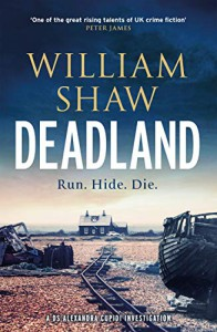 Deadland (DS Alexandra Cupidi #2) - William Shaw