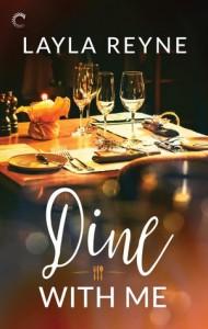 Dine With Me - Layla Reyne