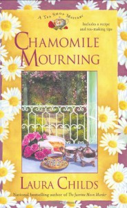 Chamomile Mourning  - Laura Childs