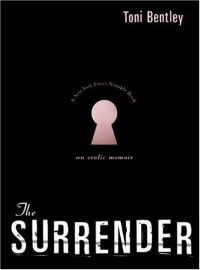 The Surrender - Toni Bentley