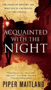 Acquainted With the Night - Piper Maitland