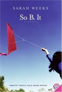 So B. It - Sarah Weeks
