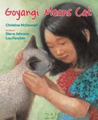 Goyangi Means Cat - Christine McDonnell, Steve Johnson, Lou Fancher