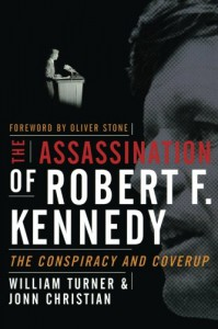 The Assassination of Robert F. Kennedy - William Turner, Jonn Christian, Turner William
