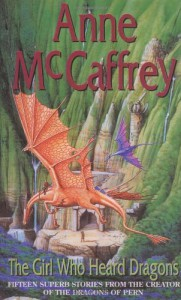 The Girl Who Heard Dragons - Anne McCaffrey