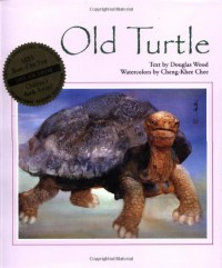 Old Turtle - Douglas Wood, Cheng-Khee Chee