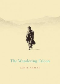 The Wandering Falcon - Jamil Ahmad