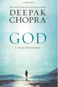 God: A Story of Revelation - Deepak Chopra