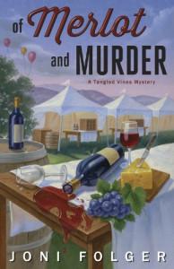 Of Merlot & Murder (A Tangled Vines Mystery) - Joni Folger