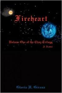 Fireheart - Gloria H. Giroux