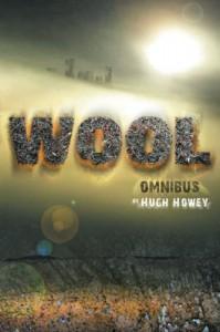 Wool Omnibus (Silo, #1) (Wool, #1-5) - Hugh Howey