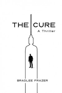 The Cure - Bradlee Frazer