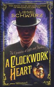 Clockwork Heart - Liesel Schwarz