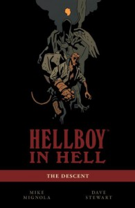 Hellboy in Hell Volume 1 The Descent - Mike Mignola