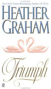 Triumph - Heather Graham