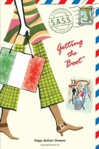 Getting the Boot - Peggy Guthart Strauss