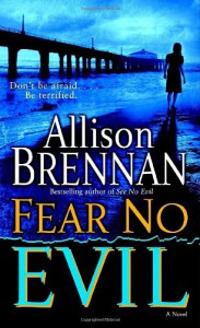 Fear No Evil - Allison Brennan