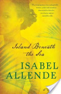 Island Beneath the Sea - Isabel Allende, Margaret Sayers Peden
