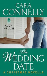 The Wedding Date: A Christmas Novella - Cara Connelly