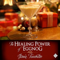 The Healing Power of Eggnog - Jamie Fessenden, Robbie Ravena