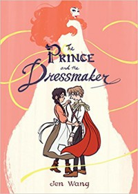 The Prince and the Dressmaker - Jen Wang