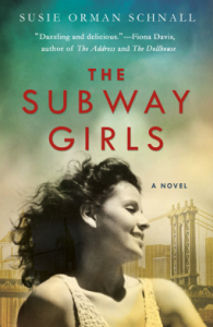 The Subway Girls - Susie Orman Schnall