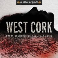 West Cork - Audible Originals, Jennifer Forde, J.H. Bungey