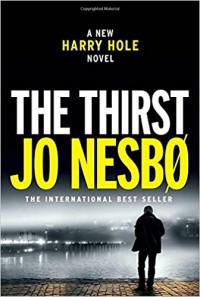 The Thirst - Jo Nesbø, Neil Smith
