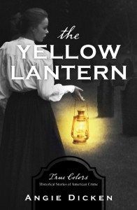 The Yellow Lantern - Dicken,  Angie