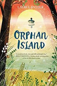 Orphan Island - Laurel Snyder