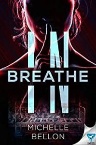 Breathe In - Michelle Bellon