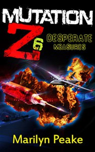 Mutation Z: Desperate Measures - Marilyn Peake